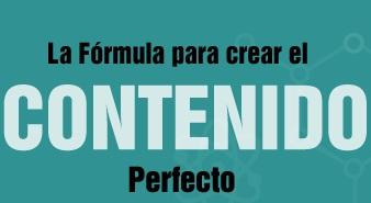 Fórmula para crear el contenido perfecto